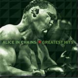 Music : Alice in Chains - Greatest Hits