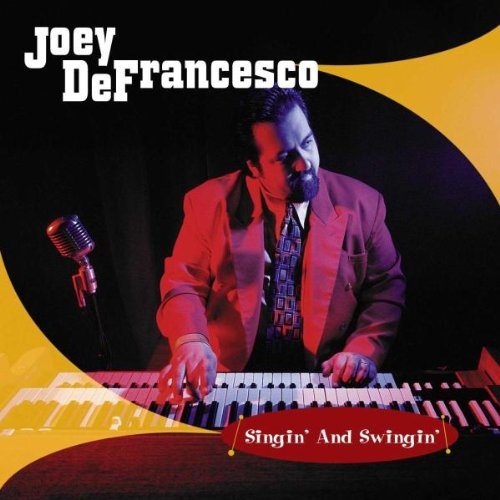 Joey DeFrancesco / Tony Monaco Trio: Singin' and Swingin' / Burning Grooves