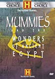 Mummies And The Wonders of Ancient Egypt.