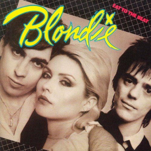 Blondie - Eat to the Beat - Zortam Music