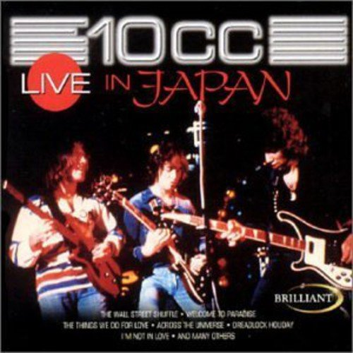 10cc - 10cc: Live In Japan - Zortam Music