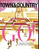Town & Country [MAGAZINE SUBSCRIPTION] by