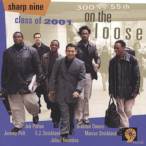 Sharp Nine Class of 2001: On the Loose