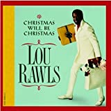 Lou Rawls - Christmas Will Be Christmas