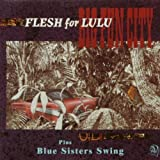 Big Fun City/Blue Sisters Swing
