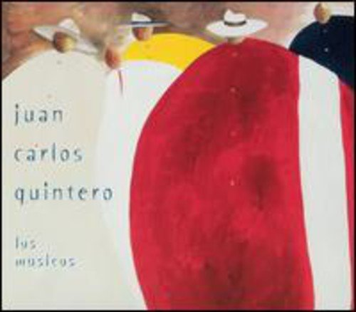 Juan Carlos Quintero: Los Musicos