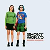 Ghost World: Original Motion Picture Soundtrack (Album) by Various Artists