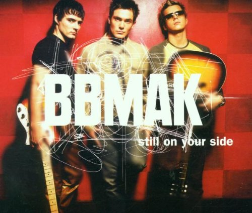"BBMak - ""Still On Your Side"" (Single)"
