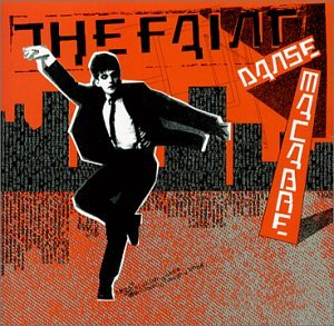 The Faint - Danse Macabre - Zortam Music