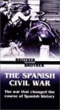 Video : Brother Against Brother - The Spanish Civil War