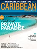 Caribbean Travel And Life [MAGAZINE SUBSCRIPTION] by
