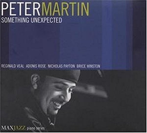 Peter Martin: Something Unexpected
