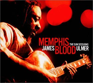 James Blood Ulmer: Memphis Blood