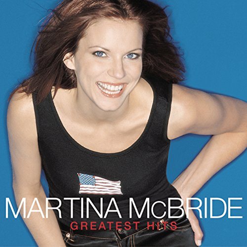 MARTINA MCBRIDE - Martina McBride Greatest Hits - Zortam Music