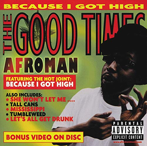Afroman - Because I Got High Lyrics - Zortam Music