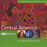 The Rough Guide to the Music of Central America