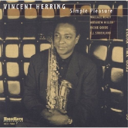Vincent Herring: Simple Pleasure