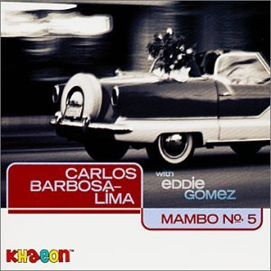 Carlos Barbosa-Lima: Mambo No. 5