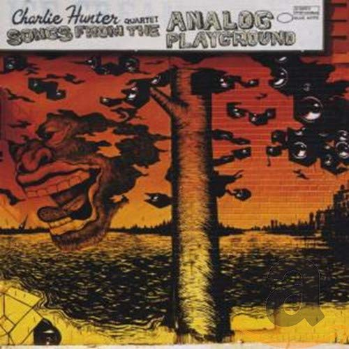 Charlie Hunter: Songs From The Analog Playground
