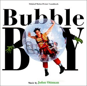 Soundtracks - Bubble Boy