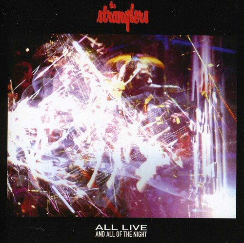 The Stranglers - All Live And All Of The Night - Zortam Music