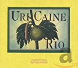 Uri Caine: Rio