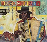 Albumcover für Buckwheat's Zydeco Party, Deluxe Edition