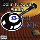 Doin' It Down South [Screwed & Chopped Version]