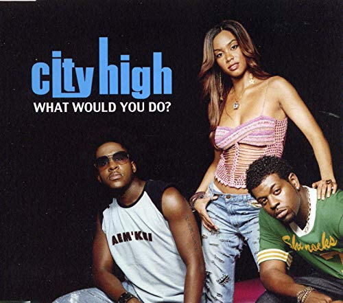 "City High - ""What Would You Do"" (Single)"