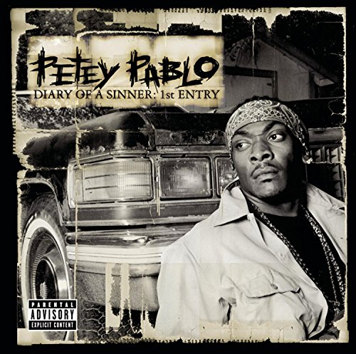 Petey Pablo - Diary of a Sinner: 1st Entry - Zortam Music