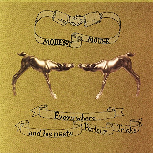 MODEST MOUSE - Everywhere And His Nasty Parlour Tricks - Zortam Music