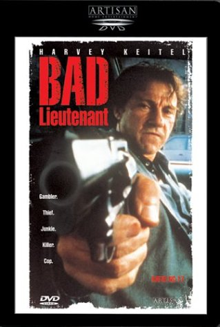 Bad Lieutenant / ������ ��������� (������� �������) (1992)