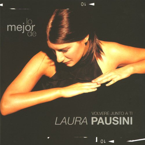 Lo Mejor de Laura Pausini: Volver Junto a Ti by Laura Pausini album cover