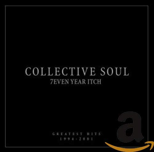 Collective Soul - 7even Year Itch-Greatest Hits - Zortam Music