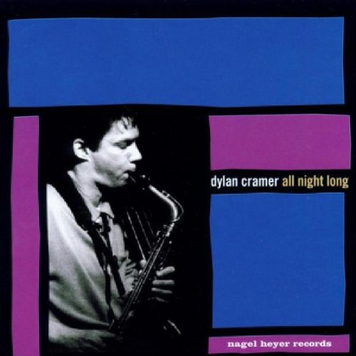 Dylan Cramer: All Night Long