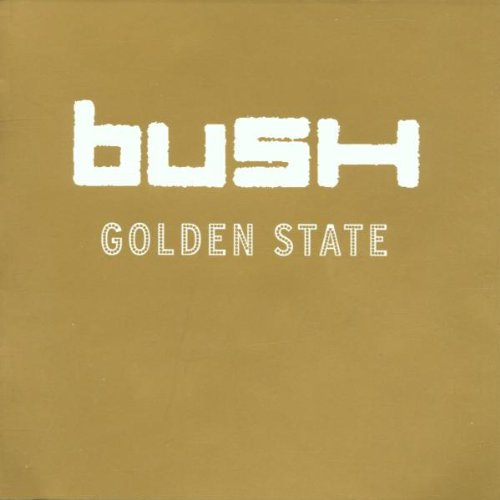 Bush - Golden State - Zortam Music