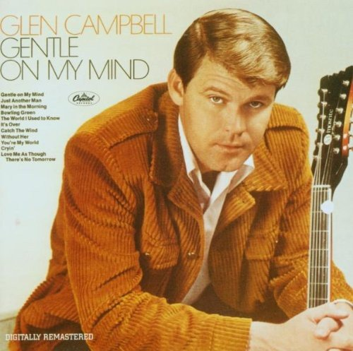 Glen Campbell - Gentle on My Mind - Zortam Music
