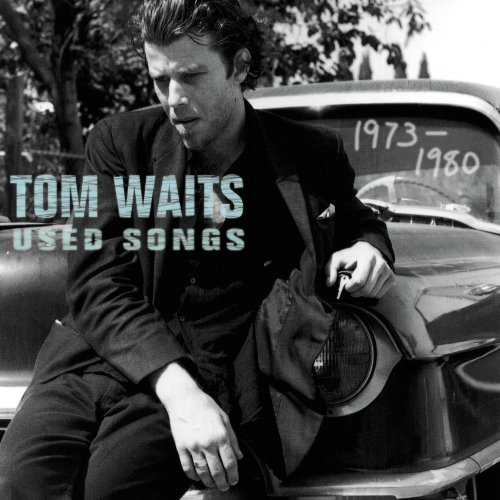 Tom Waits - Used Songs (1973-1980) - Zortam Music