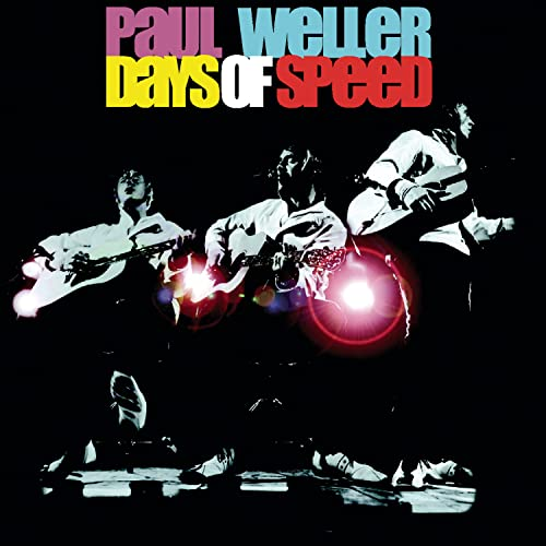 Paul Weller - Days of Speed - Zortam Music