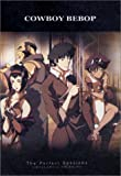 DVD : Cowboy Bebop - The Perfect Sessions (Limited Edition Complete Series Boxed Set)