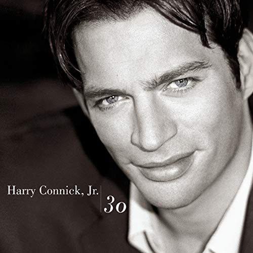 Harry Connick, Jr.: 30