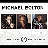 Timeless: The Classics/Timeless: The Classics, Vol. 2/Love Songs