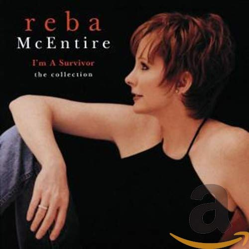 Reba McEntire - Greatest Hits Volume III: I'm A Survivor