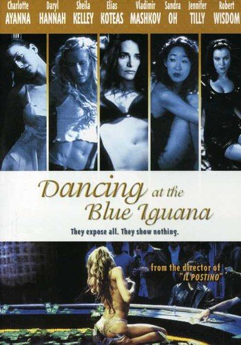 Dancing at the Blue Iguana / Танцы в голубой Игуане (2000)