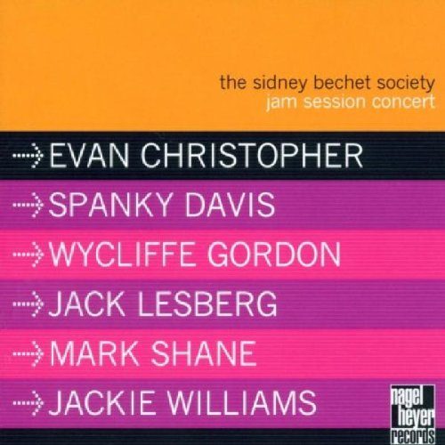 Evan Christopher, et al.: The Sidney Bechet Society Jam Session Concert