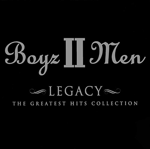 Boyz II Men - Legacy  Greatest Hits Collecti - Zortam Music