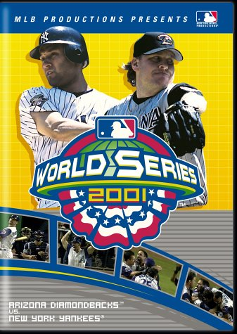 2001 World Series - Arizona Diamondbacks vs. New York   Yankees (2001)