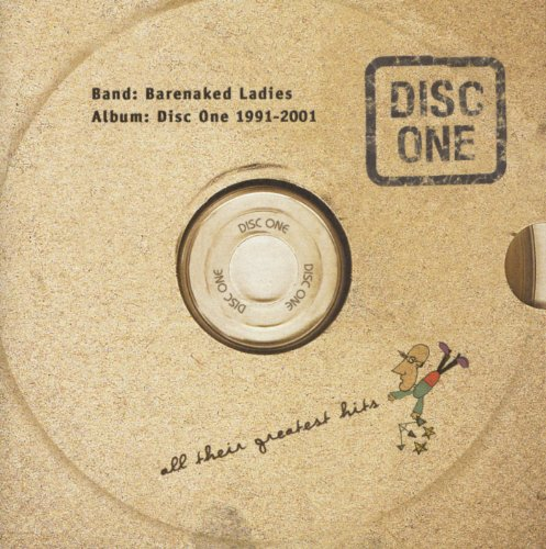 Barenaked Ladies - Disc One  All Their Greatest Hits 1991-2001 - Zortam Music
