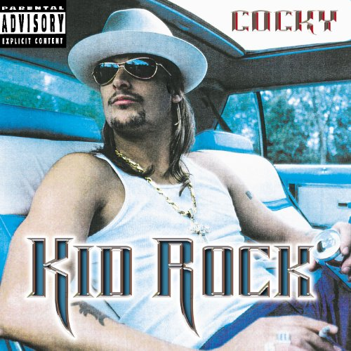 Original album cover of Cocky by Kid Rock