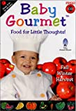 Baby Gourmet - Fall/Winter Harvest